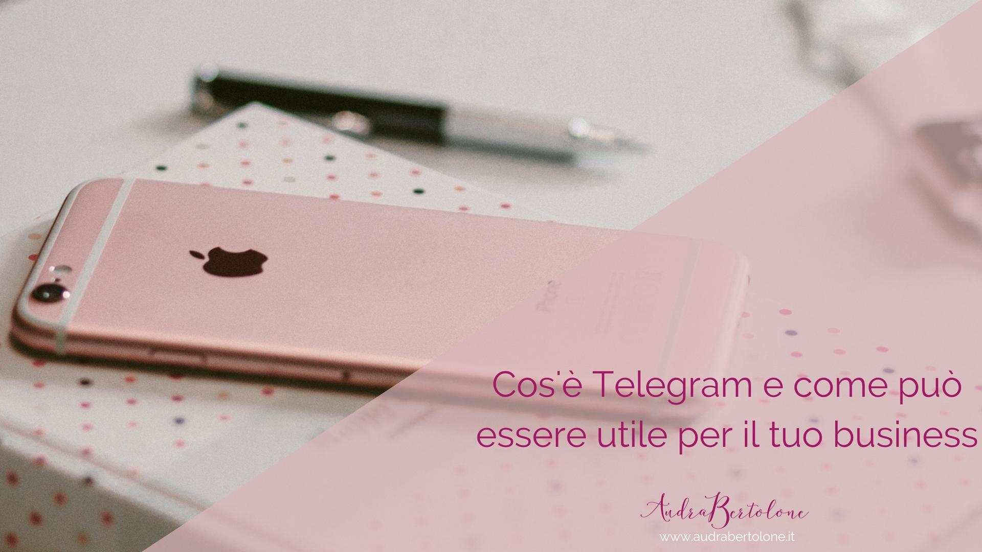 Cos'è Telegram e come può essere utile per il tuo business
