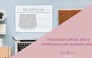 Associazioni ufficiali, albo e certificazione per assistenti virtuali